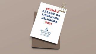 Sermão: Dia da Liberdade Religiosa 2021