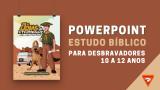 PPT | Jóias da eternidade – Estudo bíblico para Desbravadores