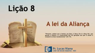 PPT Lição 8 – Escola Sabatina