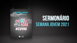 PDF – Sermonário Semana Jovem 2021