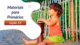 13ºSáb (2Trim21) | Materiais Primários