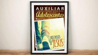 Adolescentes (3ºTrim21) | Auxiliar da Escola Sabatina