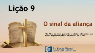 PPT Lição 9 – Escola Sabatina