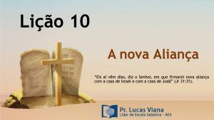 PPT Lição 10 – Escola Sabatina