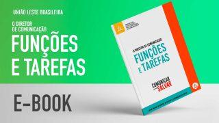 E-Book 1 – O DIRETOR DE COMUNICAÇÃO | Funções e Tarefas
