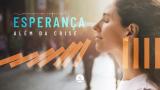 SEMANA DA ESPERANÇA 2021