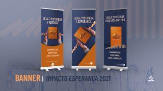 Banners | Impacto Esperança 2021