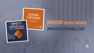 Imagens para Redes Sociais | Impacto Esperança 2021
