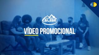 Vídeo Promocional | Missão Calebe 2022