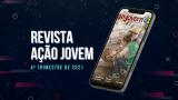 PDF | Revista Ação Jovem 4º trimestre de 2021