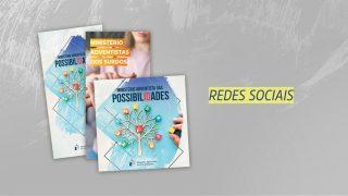 Material para redes sociais – Ministério Adventista das Possibilidades