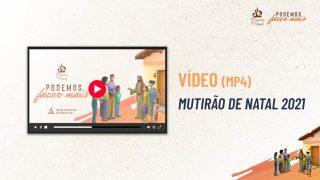 Vídeo promocional  | Mutirão de Natal 2021