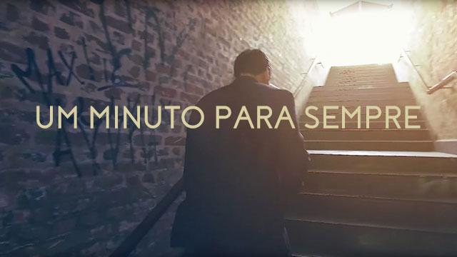 Um minuto para sempre