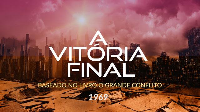 A Vitória Final