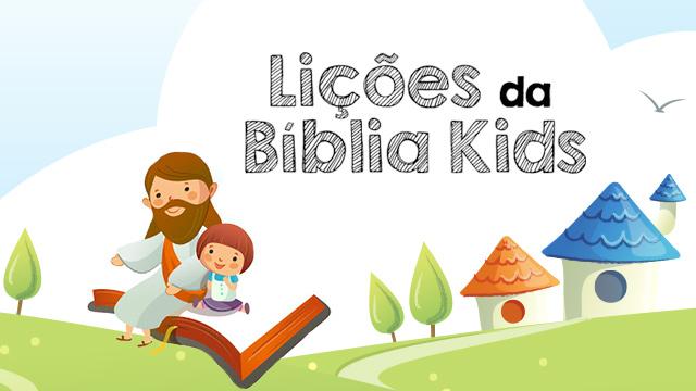 Lições da Bíblia Kids