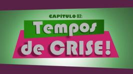 Tempos de crise