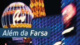 Além da Farsa