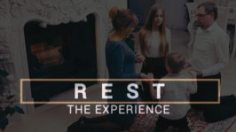 Rest – The Experience