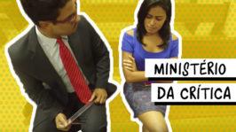 Ministério da crítica