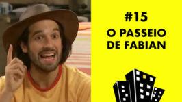 O passeio de Fabian