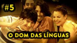 O dom das línguas