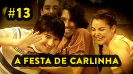 A festa de Carlinha