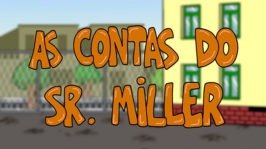 As contas do Sr. Miller