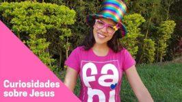 5 curiosidades sobre Jesus