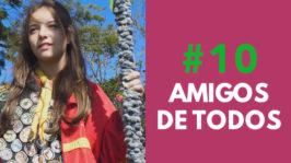 AMIGO DE TODOS – FORA DE SÉRIE (2ª Temporada – EP 10)