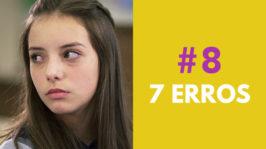 7 ERROS – FORA DE SÉRIE (2ª Temporada – EP 8)