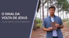 O Sinal da Volta de Jesus