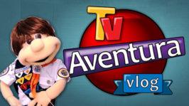 TV Aventura Vlog