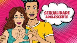 Sexualidade | Para Adolescentes