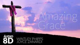 Amazing Grace – 8D