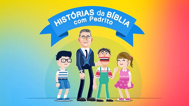 Histórias da Bíblia com Pedrito