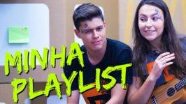 Minha playlist – Parte 2