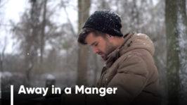 Away in a Manger (Num Berço de Palha)