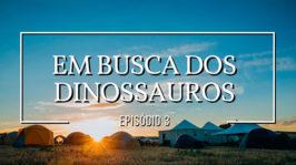 Em busca dos dinossauros