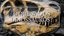 O que são os dinossauros?