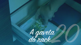 A gaveta do rack