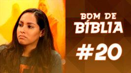 Bom de Bíblia #20