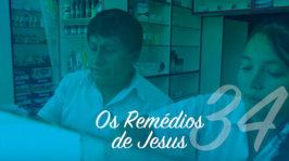 Os Remédios de Jesus