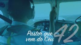 Pastor que vem do Céu