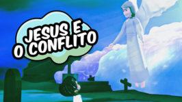 Jesus e o conflito