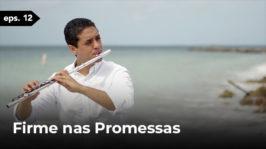 Firme nas Promessas