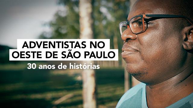 Adventistas no Oeste de São Paulo