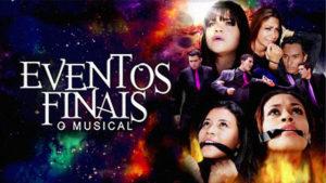 Eventos Finais - O musical