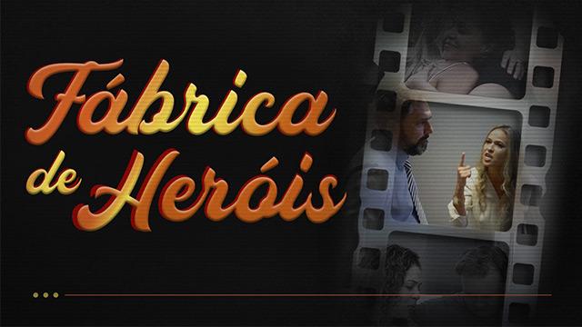 Fábrica de Heróis