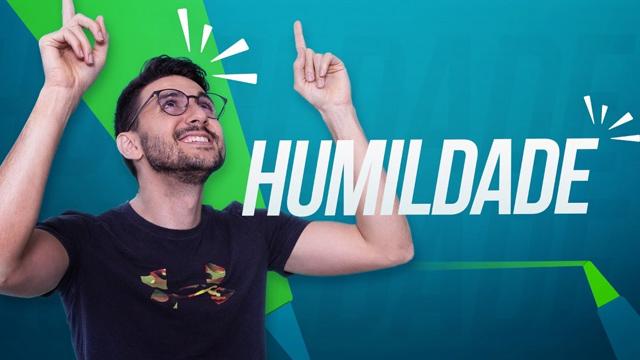 Do Orgulho a Humildade
