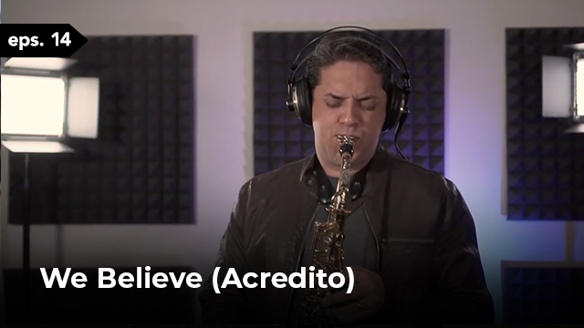 We Believe (Acredito)